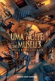Uma Noite no Museu 3: O Segredo da Tumba - Poster / Capa / Cartaz - Oficial 1