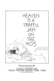 Heaven Is a Traffic Jam on the 405 - Poster / Capa / Cartaz - Oficial 1