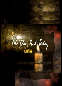 No Day But Today: The Story of 'Rent' - Poster / Capa / Cartaz - Oficial 1