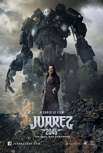 Juarez 2045 - Poster / Capa / Cartaz - Oficial 1