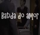 Batida do Amor (Love Tap)