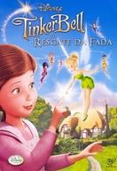 Tinker Bell e o Resgate da Fada (Tinker Bell and the Great Fairy Rescue)