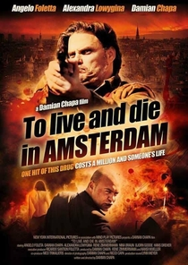 To Live and Die in Amsterdam  - Poster / Capa / Cartaz - Oficial 1