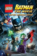 Lego Batman - O Filme, Super Heróis se Unem (LEGO Batman: The Movie - DC Super Heroes Unite)