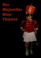 As Balizas do Espaço (Des Majorettes dans L'Espace)