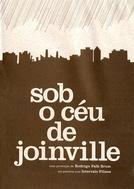 Sob o Céu de Joinville (Sob o Céu de Joinville)