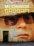 O Mundo Secreto de Muammar Gaddafi (Storyville: Mad Dog – Gaddafi's Secret World)