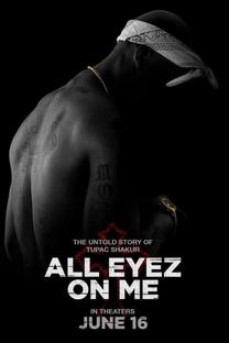 All Eyez on Me - A História de Tupac - Poster / Capa / Cartaz - Oficial 3