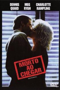 Morto Ao Chegar - Poster / Capa / Cartaz - Oficial 9