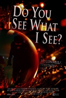 Do You See What I See? (Do You See What I See?)