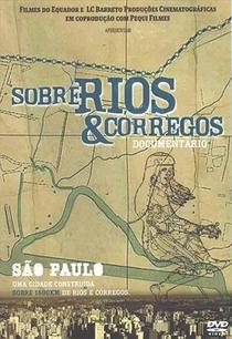 Sobre Rios e Córregos - Poster / Capa / Cartaz - Oficial 1