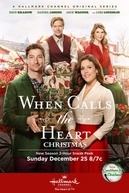When Calls the Heart Christmas (When Calls the Heart Christmas)