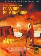 Era Uma Vez na China e América (Wong Fei Hung: Chi Sai Wik Hung See)