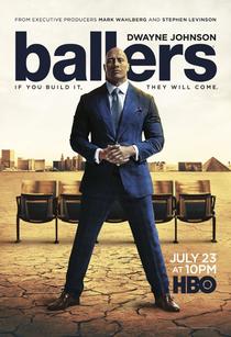 Ballers (3ª Temporada) - Poster / Capa / Cartaz - Oficial 1