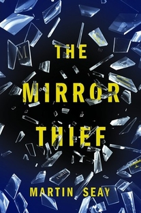 The Mirror Thief - Poster / Capa / Cartaz - Oficial 1
