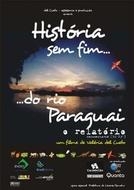 História sem Fim... Do Rio Paraguai - O Relatório (História sem Fim... Do Rio Paraguai - O Relatório)