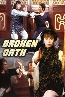Broken Oath (Po jie)