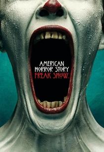 American Horror Story: Freak Show (4ª Temporada) - Poster / Capa / Cartaz - Oficial 1
