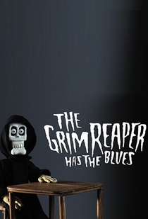 The Grim Reaper Has The Blues - Poster / Capa / Cartaz - Oficial 1