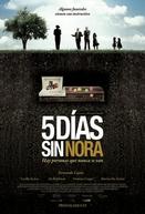 Cinco Dias Sem Nora (Cinco Días sin Nora)