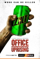 Office Uprising (Office Uprising)