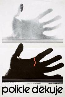 A Polícia Agradece - Poster / Capa / Cartaz - Oficial 4