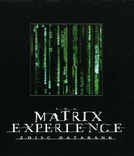 Matrix Experience (The Matrix Experience)
