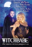Witchbabe: The Erotic Witch Project 3 (Witchbabe: The Erotic Witch Project 3)