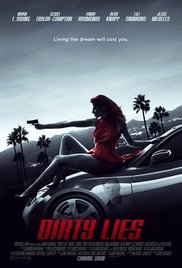 Dirty Lies - Poster / Capa / Cartaz - Oficial 1