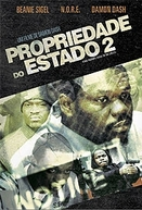 Propriedade do Estado 2 (State Property: Blood on the Streets)
