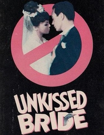 Unkissed Bride - Poster / Capa / Cartaz - Oficial 1