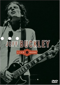 Jeff Buckley: Live in Chicago - Poster / Capa / Cartaz - Oficial 1