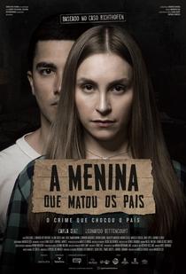 A Menina que Matou os Pais - Poster / Capa / Cartaz - Oficial 2