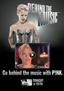 Behind the Music - P!nk - Poster / Capa / Cartaz - Oficial 1