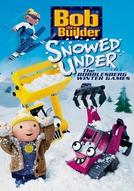Bob, o Construtor - Uma Grande Nevasca / Jogos de Inverno em Bobblesberg (Bob the Builder: Snowed Under / The Bobblesberg Winter )