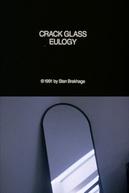 Crack Glass Eulogy (Crack Glass Eulogy)