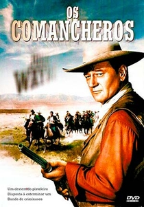 Os Comancheros - Poster / Capa / Cartaz - Oficial 8