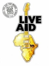 Live Aid - O Filme - Poster / Capa / Cartaz - Oficial 1