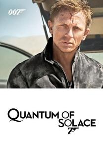 007 - Quantum of Solace - Poster / Capa / Cartaz - Oficial 11