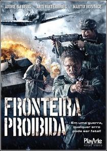Fronteira Proibida - Poster / Capa / Cartaz - Oficial 1