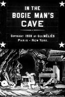 In the Bogie Man's Cave (La cuisine de l'ogre)