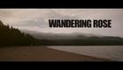 Wandering Rose - Official Trailer. UK Horror Film 2014