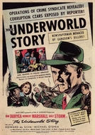 Sob o Manto da Intriga (The Underworld Story)