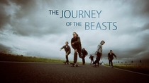 The journey of the beasts - Poster / Capa / Cartaz - Oficial 1