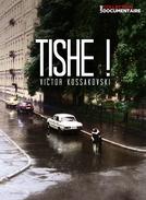 Tishe! (Tishe!)