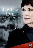 De Cara Com A Maldade (1ª Temporada) (Facing Evil (Season 1))