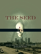 A Semente (The Seed)