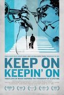 Keep on Keepin' On (Keep on Keepin' On)