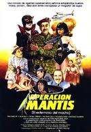 Operación Mantis (El Exterminio del Macho) (Operación Mantis (El Exterminio del Macho))