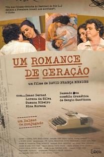 Um Romance de Geração - Poster / Capa / Cartaz - Oficial 1